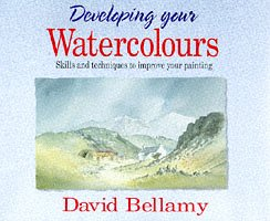9780004127576: Developing Your Watercolours: Skills and Techniques to Improve Your Painting