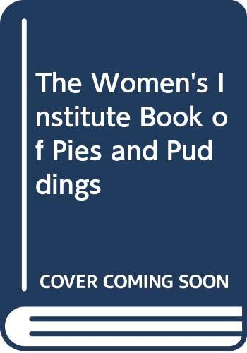 9780004127583: The Women's Institute Book of Pies and Puddings