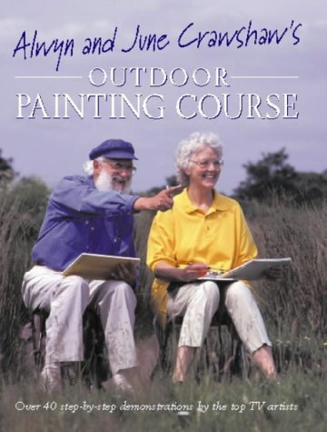 9780004127606: Alwyn and June Crawshaw's Outdoor Painting Course