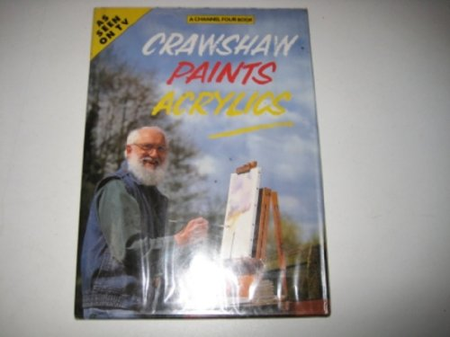 9780004127613: Crawshaw Paints Acrylics