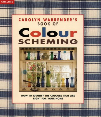 9780004127637: Carolyn Warrender's Book of Colour Scheming