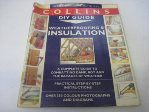 9780004127644: Weatherproofing and Insulation (Collins DIY guides)