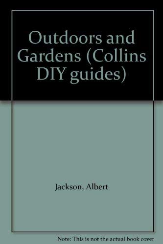 Outdoors and Gardens (Collins DIY Guides)