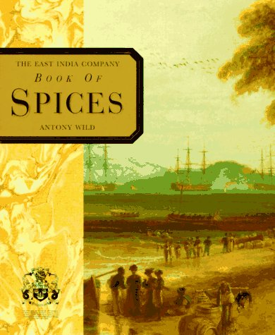 9780004127750: The East India Company Book of Spices