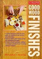 9780004127835: Good Wood Finishes