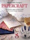 9780004127859: Amelia Saint George's Papercraft
