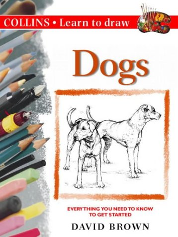 9780004127897: Collins Learn to Draw - Dogs: A Step-by-Step Guide to Drawing Success