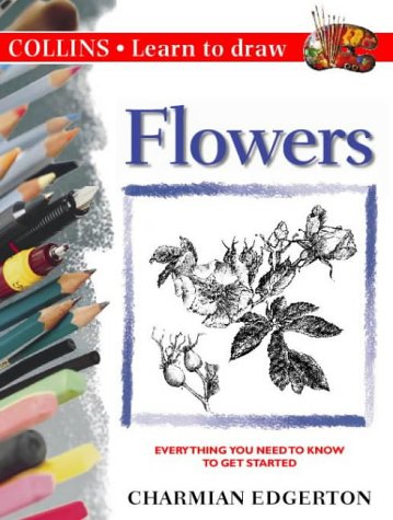 9780004127965: Collins Learn to Draw ? Flowers