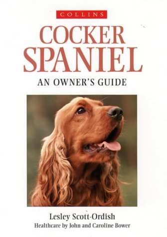 9780004127996: Cocker Spaniel: An Owner's Guide (Collins Dog Owner's Guides)
