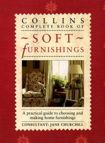 9780004128009: Collins Complete Book of Soft Furnishings