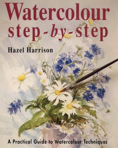 9780004128016: Watercolour Step-by-step