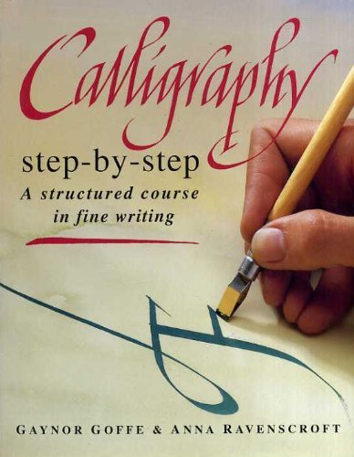 9780004128030: Calligraphy Step-by-step