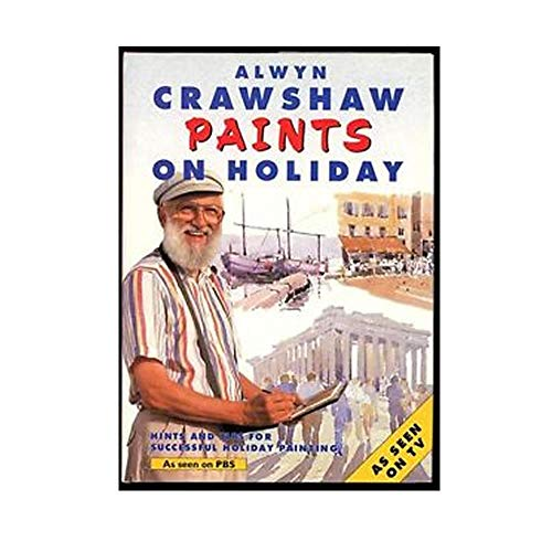 9780004128047: Crawshaw Paints on Holiday (A Channel Four book)