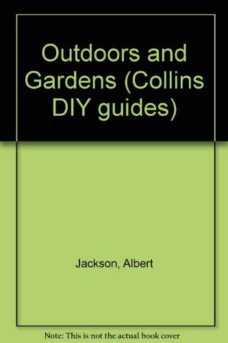 9780004128122: Outdoors and Gardens (Collins DIY guides)