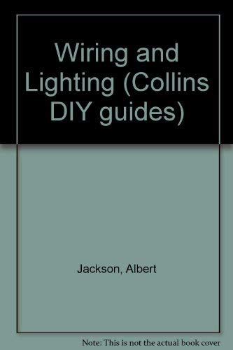 Incredible Wiring And Lighting Collins Diy Guides By Albert Jackson Collins Wiring Cloud Hisonuggs Outletorg