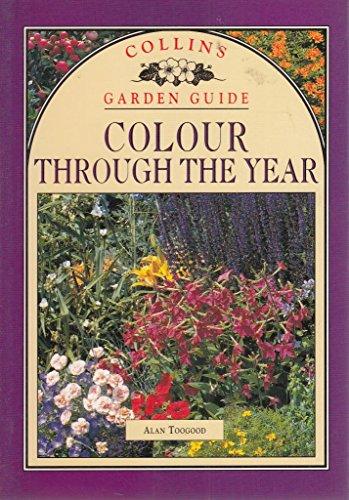 9780004128467: Colour Through the Year (Collins Garden Guides)
