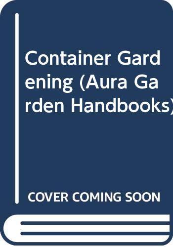 9780004128474: Container Gardening (Collins Garden Guides)