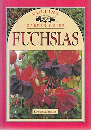 9780004128481: Fuchsias (Collins Garden Guides)