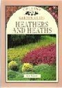 9780004128528: Heathers and Heaths (Collins Garden Guides)