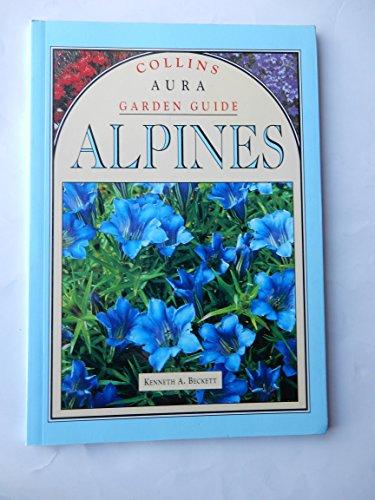 9780004128641: Collins Garden Guide: Alpines (Aura Garden Handbooks)