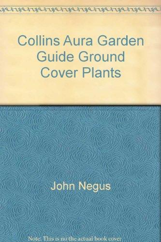 9780004128757: Collins Aura Garden Gd Grou Cov Pla