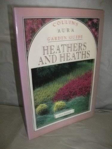 Collins Aura Garden Guide Heathers And Heaths: Alan Toogood