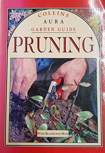 9780004128849: Collins Aura Garden Gd Pruning
