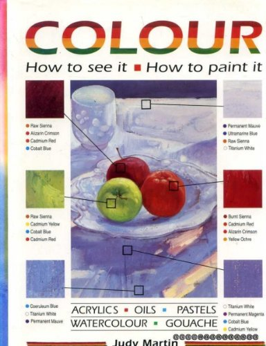 9780004129068: Colour: How to See it - How to Paint it