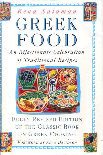 9780004129174: Greek Food: An Affectionate Celebration of Traditional Recipes