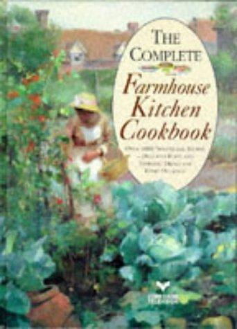 9780004129358: The Complete Farmhouse Kitchen Cookbook