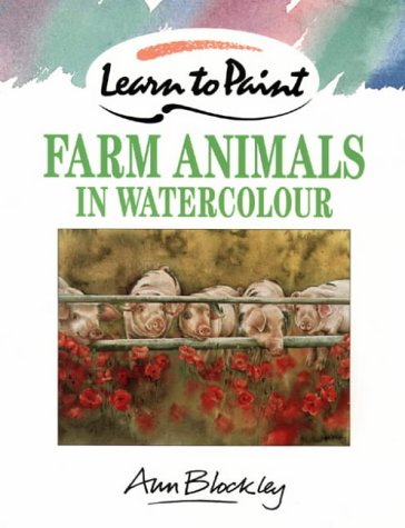 9780004129372: Farm Animals in Watercolour (Collins Learn to Paint)