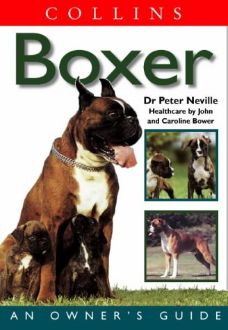 9780004129686: Boxer (Collins Dog Owner's Guides)