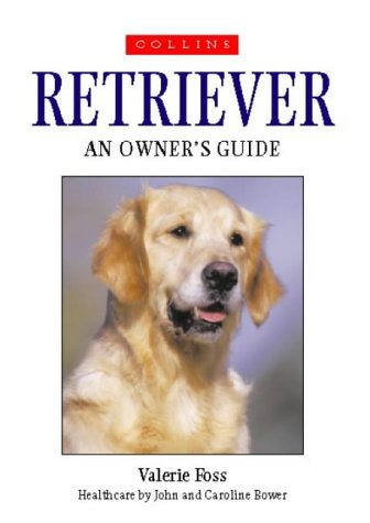 9780004129709: Retriever (Collins Dog Owner's Guides)