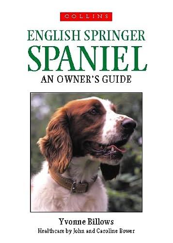 9780004129716: Springer Spaniel (Collins Dog Owner's Guides)