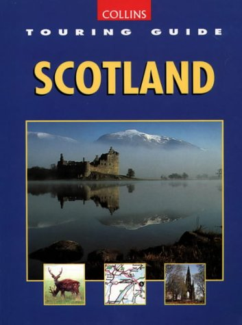 9780004129730: Touring Guide of Scotland (Collins Touring Guide)
