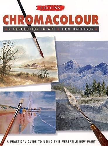 9780004129891: Chromacolour: A Revolution in Art