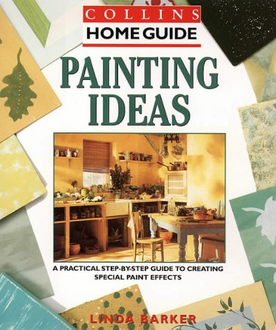 9780004130033: Painting Ideas (Collins Home Guides)