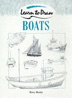 Boats (Collins Learn to Draw) (0004133056) by Moira Huntly