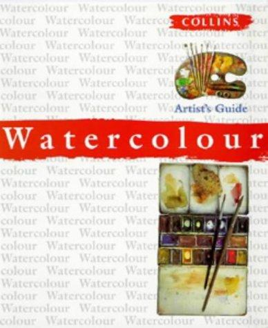 9780004133102: Watercolour Artist's Guide (Collins Artist's Guides)