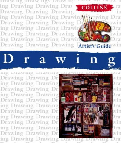 9780004133133: Collins Artist's Guide - Drawing (Collins Artist's Guides)