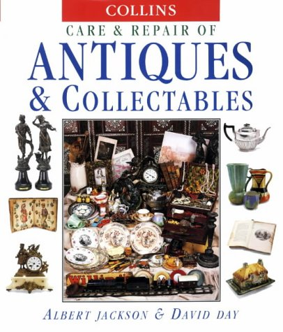 9780004133164: Collins Care and Repair Of Antiques and Collectables