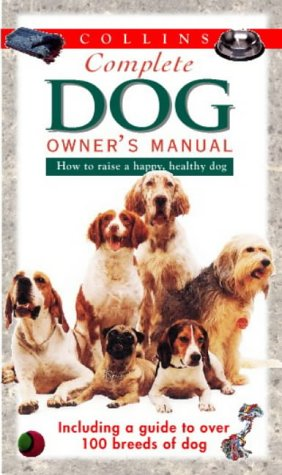 9780004133188: Collins Complete Dog Owner's Manual