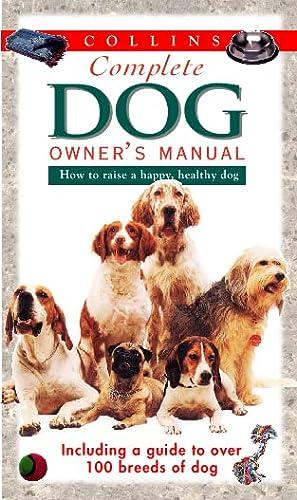 9780004133188: Collins Complete Dog Owner's Manual