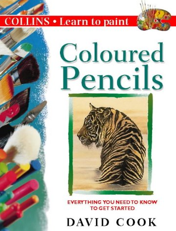 9780004133201: Coloured Pencils (Collins Learn to Paint)