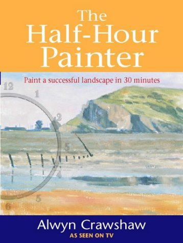 9780004133232: The Half-hour Painter