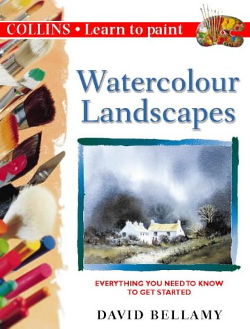 9780004133263: Watercolour Landscapes: Everything You Need to Know to Get Started (Collins Learn to Paint Series)