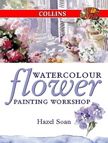 9780004133324: Watercolour Flower Painting Workshop