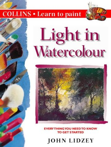 9780004133430: Light in Watercolour (Collins Learn to Paint)