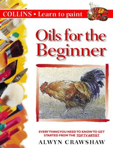 9780004133447: Collins Learn to Paint - Oils for the Beginner