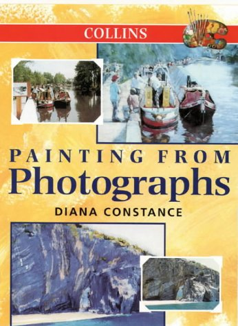 9780004133508: Painting from Photographs